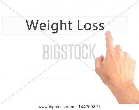 Weight Loss - Hand Pressing A Button On Blurred Background Concept On Visual Screen.