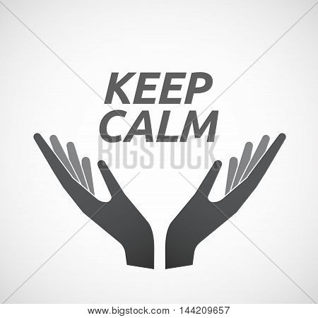 Isolated Hands Offering Icon With    The Text Keep Calm