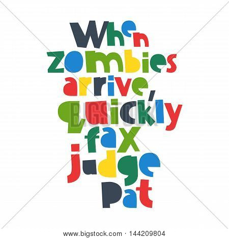 When zombies arrive quickly fax judge Pat. Modern font alphabet 26 letters. Vector.