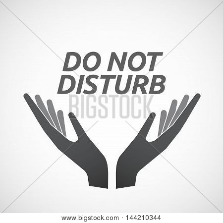 Isolated Hands Offering Icon With    The Text Do Not Disturb