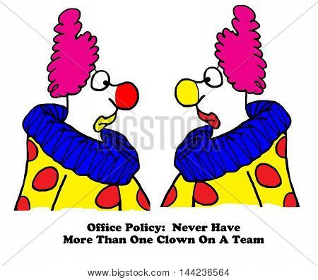 Business cartoon showing two clowns who are both on a team.