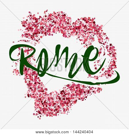 Print with lettering about Rome and red glitter in shape of heart on grey background. Pattern for fabric textiles clothing shirts. Vector illustration