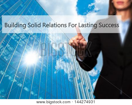 Building Solid Relations For Lasting Success - Businesswoman Pressing Modern  Buttons On A Virtual S