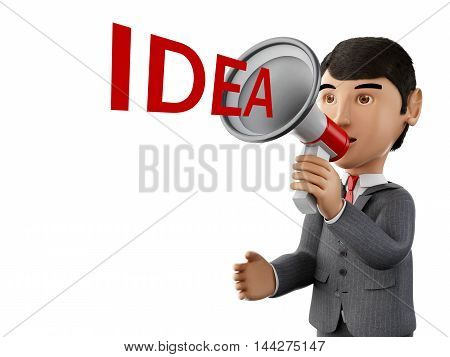 3d renderer image. usinessman with a megaphone and word idea. Business concept. Isolated white background.