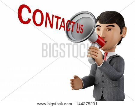 3d renderer image. usinessman with a megaphone and word contact us. Business concept. Isolated white background.