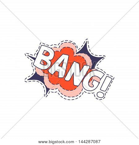 Bang Bright Hipster Sticker With Outlined Border In Childish Style