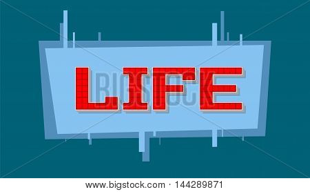 A vector illustration of pixel life text on blue background