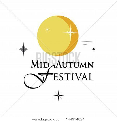 Mid autumn festival design with full moon and stars. Chinese Holiday Mid-Autumn Festival. Abstract Chinese festive background. Moon Vector illustration. Full Moon festival Calligraphy Lettering greeting card.