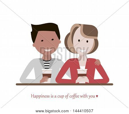 Couple man and woman drinking coffee in a cafe talking and smiling. Love and date concept. Image with the phrase - Happiness is a cup of coffee with you. Vector illustration flat design