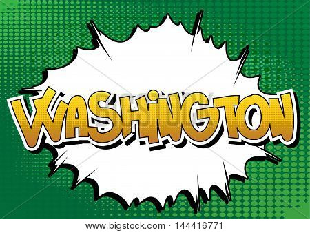 Washington - Comic book style word on comic book abstract background.