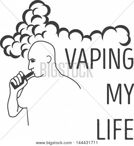 Logo or the mans emblem with an electronic cigarette in hands and an inscription, a vaping my life.