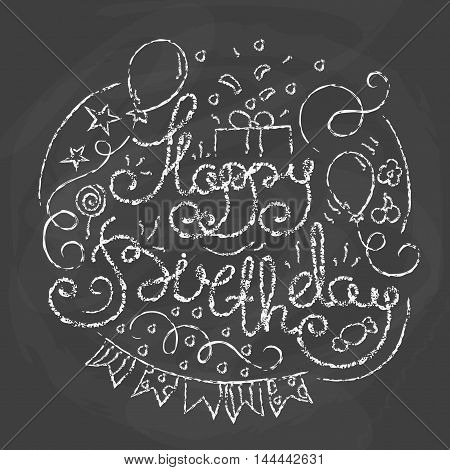 Happy Birthday Typographics Design. Chalk text on black board. Hand drawn Letering card with Birthday Party Elements in line art style. Vector illustration with modern calligraphy.
