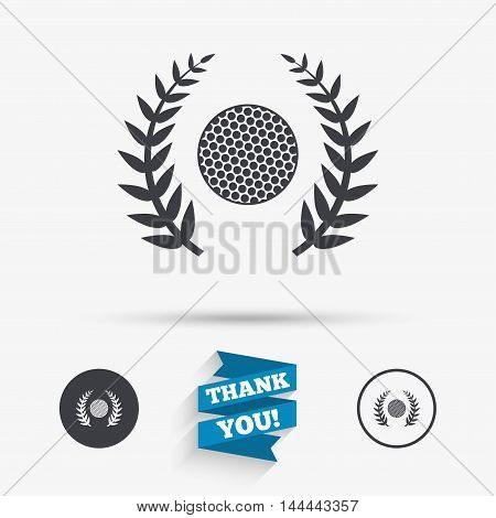 Golf ball sign icon. Sport laurel wreath symbol. Winner award cup. Flat icons. Buttons with icons. Thank you ribbon. Vector