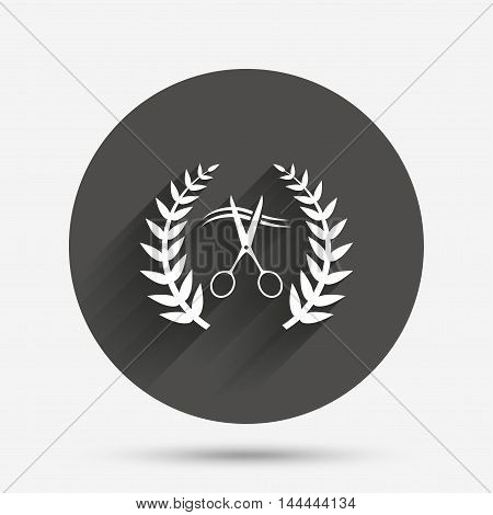 Scissors cut hair sign icon. Hairdresser or barbershop laurel wreath symbol. Winner award. Circle flat button with shadow. Vector