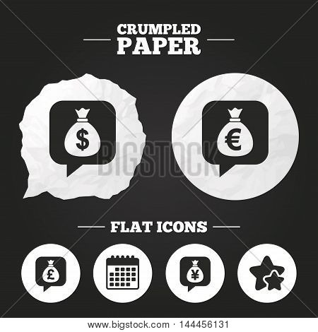 Crumpled paper speech bubble. Money bag icons. Dollar, Euro, Pound and Yen speech bubbles symbols. USD, EUR, GBP and JPY currency signs. Paper button. Vector