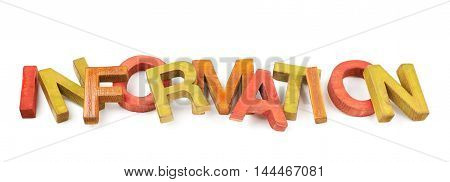 Word Information made of colored with paint wooden letters, composition isolated over the white background
