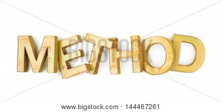 Word Method made of colored with paint wooden letters, composition isolated over the white background