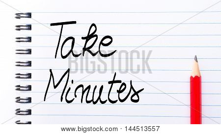 Take Minutes Written On Notebook Page