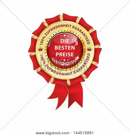 The best price, satisfaction guaranteed (German language: De Besten Preise, Zufriedenheit Guaranteed) - award business ribbon for retail industry.