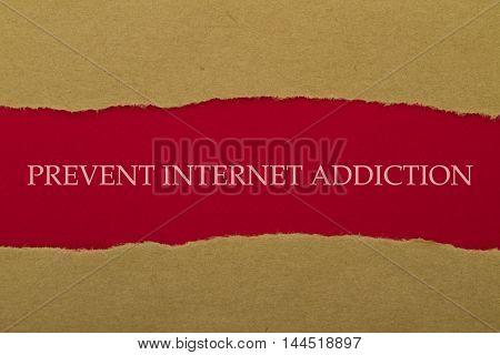 Prevent Internet Addiction written under torn paper.