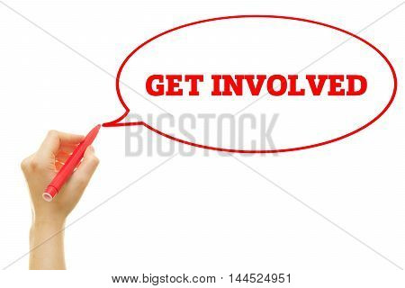 Woman hand writing Get Involved message on a transparent wipe board.