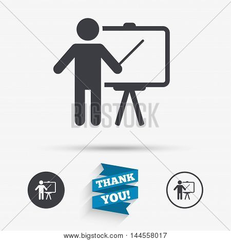 Presentation sign icon. Man standing with pointer. Blank empty billboard symbol. Flat icons. Buttons with icons. Thank you ribbon. Vector