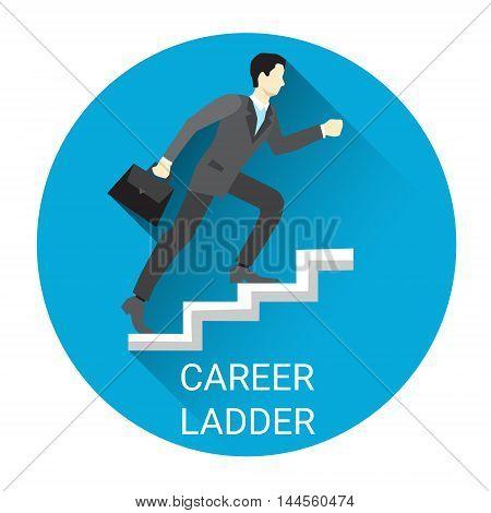 Business Man Moving Up Career Ladder Icon Flat Vector Illustration