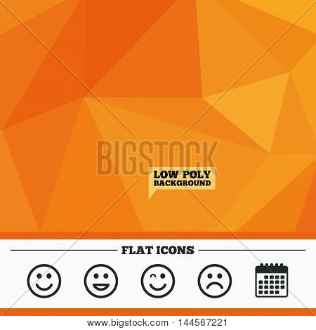Triangular low poly orange background. Smile icons. Happy, sad and wink faces symbol. Laughing lol smiley signs. Calendar flat icon. Vector