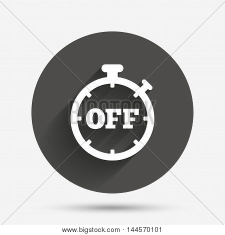 Timer off sign icon. Stopwatch symbol. Circle flat button with shadow. Vector