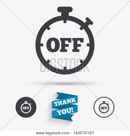 Timer off sign icon. Stopwatch symbol. Flat icons. Buttons with icons. Thank you ribbon. Vector