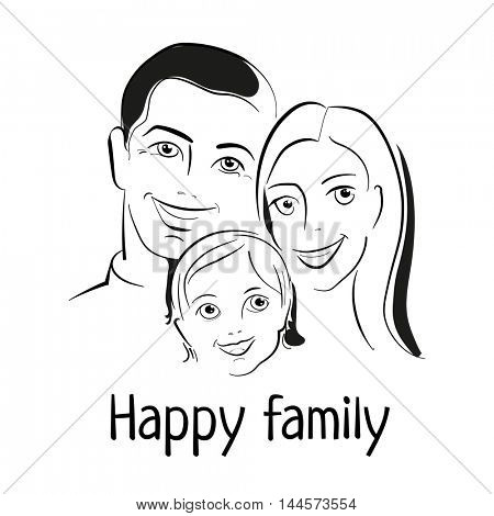 HAPPY FAMILY. Father, mother and child together. Sketch of Family portrait. Vector illustration.