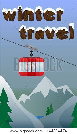 Ski banner with lift, skiing, snowboarding, mountains, on a blue background. Background, postcard with cable-way in the Alps