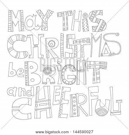 Black and white Christmas greetings for coloring book. Decorative lettering for holiday cards.
