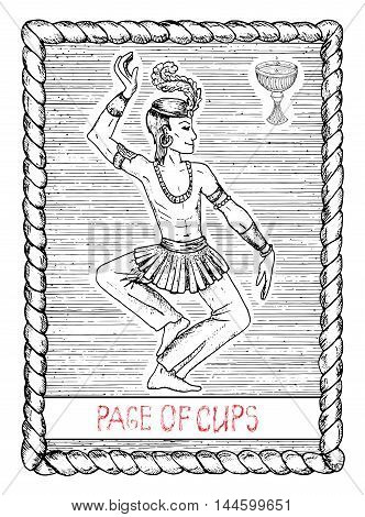 Page of cups. The minor arcana tarot card, vintage hand drawn engraved illustration with mystic symbols. Handsome man, asian dancer or actor