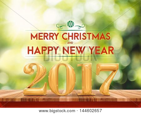 golden color 2017 Merry Christmas and HappyNew Year (3d rendering) on brown wood table top with blur abstract sunlight and tree bokeh backgroundHoliday greeting card.