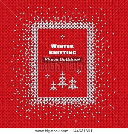 Vector illustration Handmade knitted seamless abstract background red pattern with white rectangle frame and text: Winter knitting Warm holidays