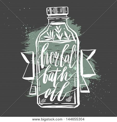 Hand ddrawn Cosmetic bottle vector illustration with herbal bath oil phase ink handwritten lettering isolated on black background.Natural cosmetics.Design for sign and logo