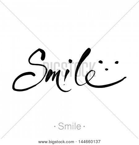 SMILE. T-shirt design. Inspirational quote. Vector illustration.