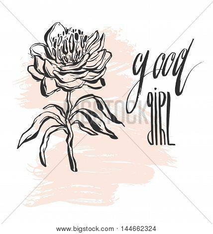 Hand drawn vector abstract textured illustration with sketched flower and handwritten ink lettering phase Good girl in pastel colors isolated on white.Fashion poster.