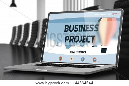 Modern Meeting Hall with Laptop on Foreground Showing Landing Page with Text Business Project. Closeup View. Blurred Image. Selective focus. 3D Illustration.
