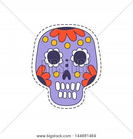 Mexican Painted Skull Bright Hipster Sticker With Outlined Border In Childish Style