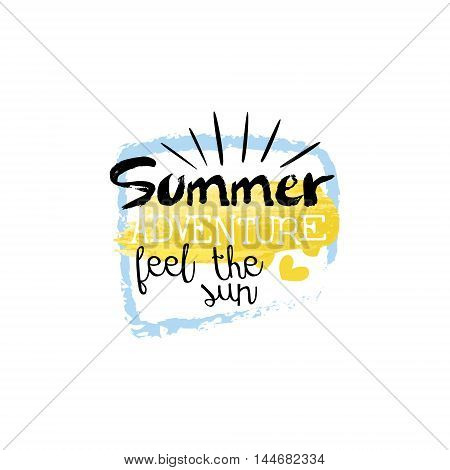 Summer Adventure Message Watercolor Stylized Label. Bright Color Summer Vacation Hand Drawn Promo Sign. Touristic Agency Vector Ad Template.