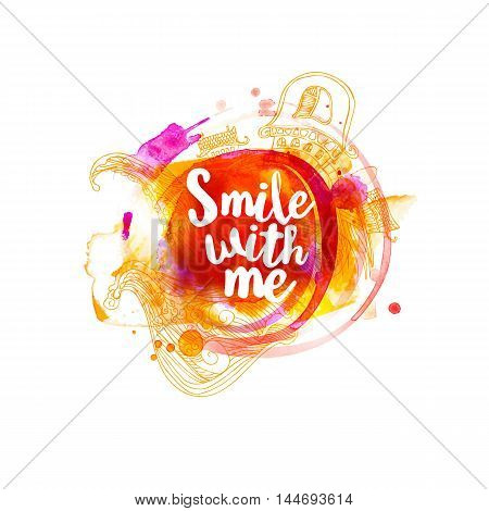 Smile with me typography at watercolor background with doodle elemenets. Inspirational quote about life for fun. Modern calligraphy text, handwritten on violet splash. Vector illustartion