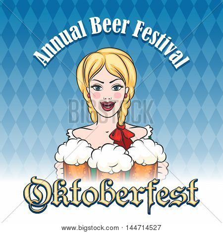 Pretty girl with mugs of beer and wording Oktoberfest. Famous German Beer Festival Emblem.