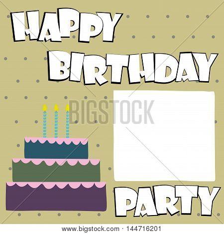 Vector happy birthday card. Birthday cake. Vector Illustration.Colorf ul birthday.Place for text
