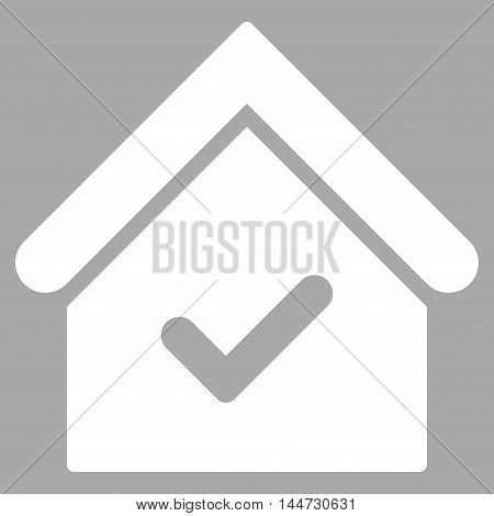 Valid House icon. Glyph style is flat iconic symbol, white color, silver background.