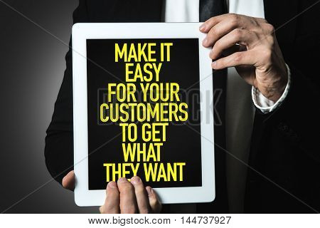 Make It Easy For Your Customer To Get What They Want
