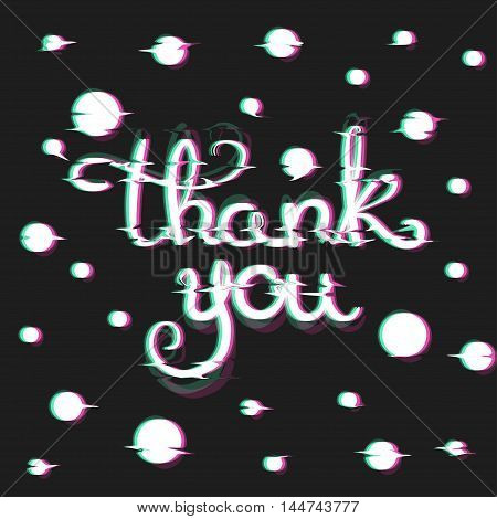 Glitch Effect Thank You Card. Thanksgiving Wishes Card. Thankfulness Text in Glitch Art Style. Distortion lettering poster. Vector Illustration.