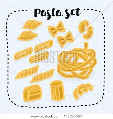 Vector illustration of set of pasta shapes. Gomiti rigati, faralle, cellentani, penne, fusilli, rigatoni fettuccine