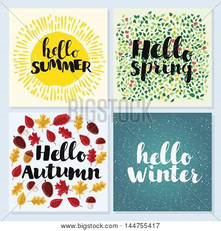 Vector cards of Four Seasons with hand drawn lettering. Hello spring, winter, spring, summer
